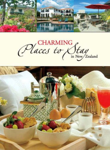 Charming Places to Stay in New Zealand By Uli Newman