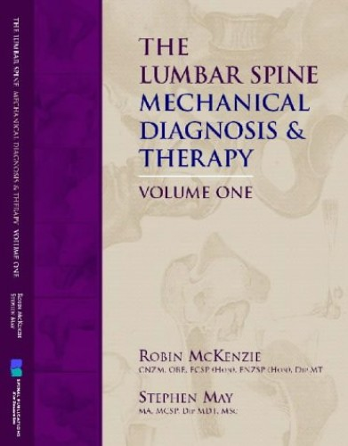 The Lumbar Spine: Mechanical Diagnosis and Therapy (2 Volumes) By Robin McKenzie