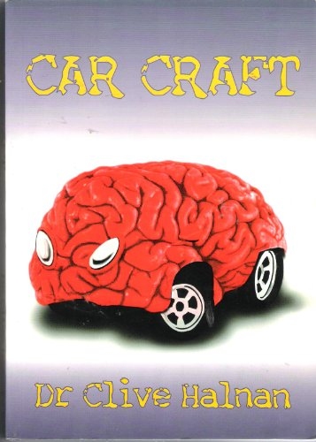 Car Craft By Dr Clive Halnan