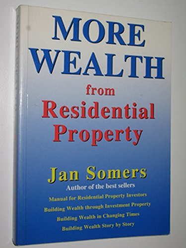 More Wealth from Residential Property By Jan Somers
