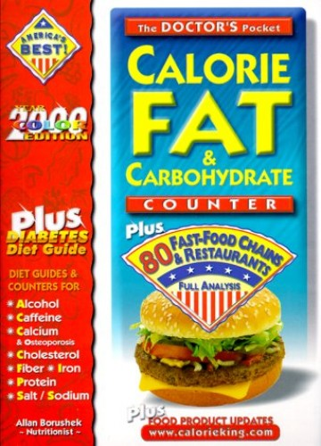 The Doctors Pocket Calorie, Fat & Carbohydrate Counter By Allan Borushek