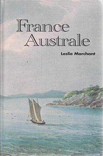 France Australe By Leslie R. Merchant