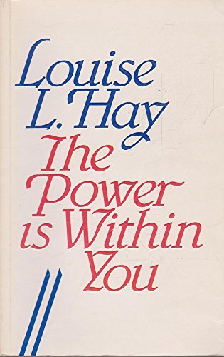 The Power is within You By Louise L. Hay
