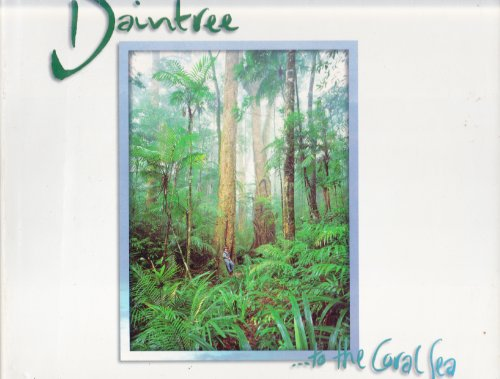 Daintree to the Coral Sea By Peter Jarver