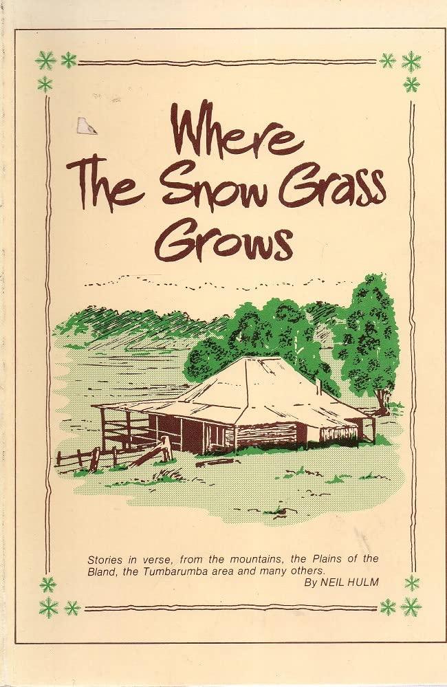 Where the Snow Grass Grows By Neil Hulm