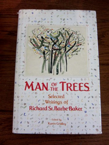 Man of the Trees By Richard S Baker