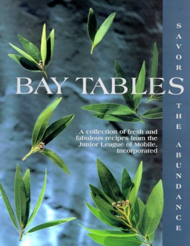 Bay Tables By Junior League of Mobile