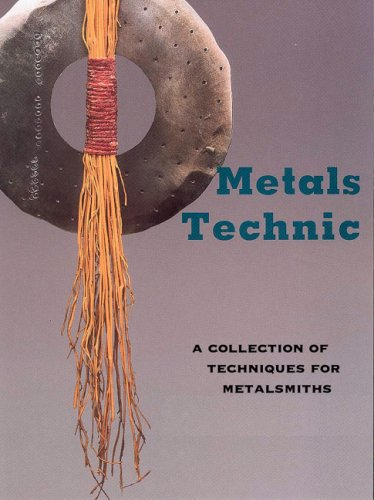 Metals Technic By Tim McCreight