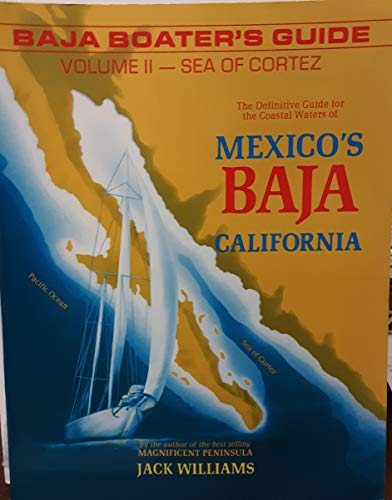 Baja Boater's Guide By Jack Williams