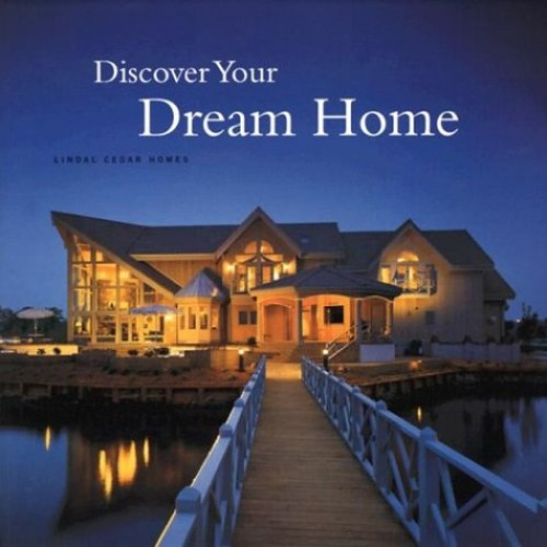 Discover Your Dream Home By Lindal Cedar Homes