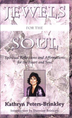 Jewels of the Soul By Kathryn Peters-Brinkley