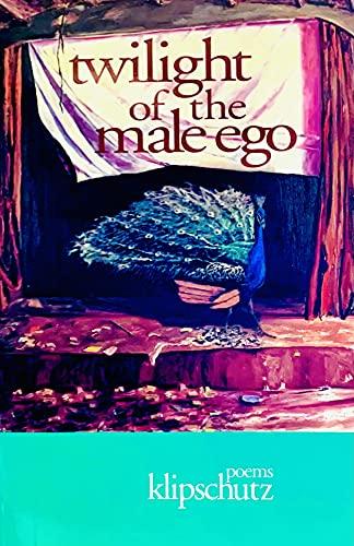 Twilight of the Male Ego By Klipschutz