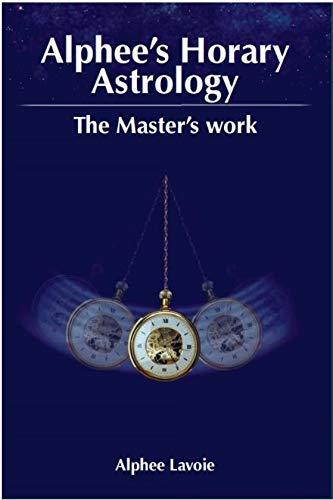 Alphee's Horary Astrology By Alphee Lavoie
