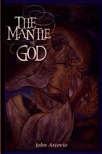 Title: The mantle of God By John Arcovio