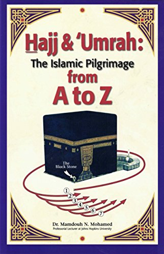Hajj & Umrah From A to Z By Mamdouh N. Mohamed