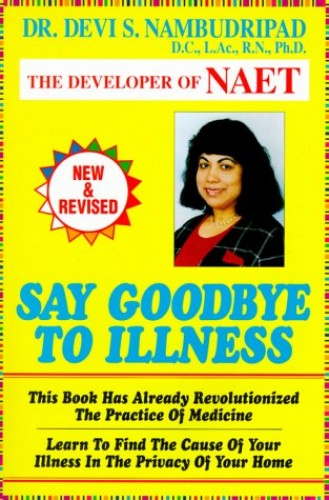 Say Goodbye to Illness By Devi S Nambudripad, PH.D.