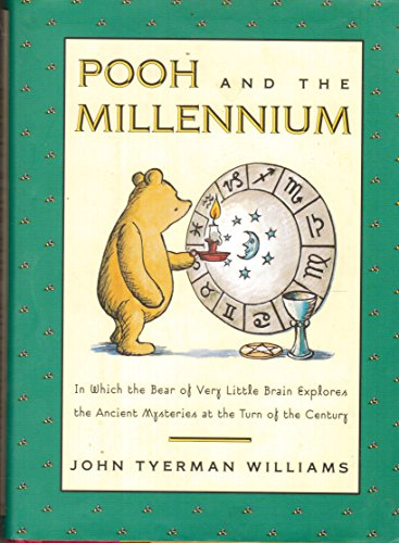 Pooh and the Millenium By john-tyerman-williams