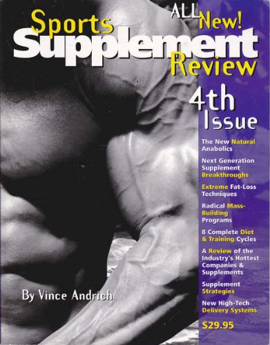 Sports Supplement Review; Fourth Issue By Vince Andrich