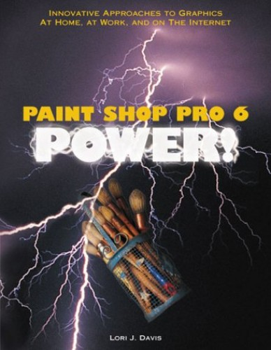 Paint Shop Pro 6 by Lori Davis