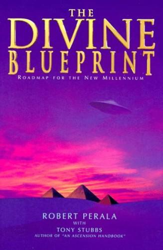 Divine Blueprint By Robert Perala