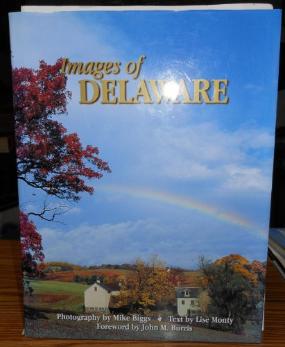 Images of Delaware By Michael Biggs