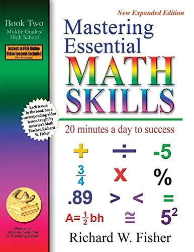 Mastering Essential Math Skills, Book Two, Middle Grades/High School By Richard Fisher