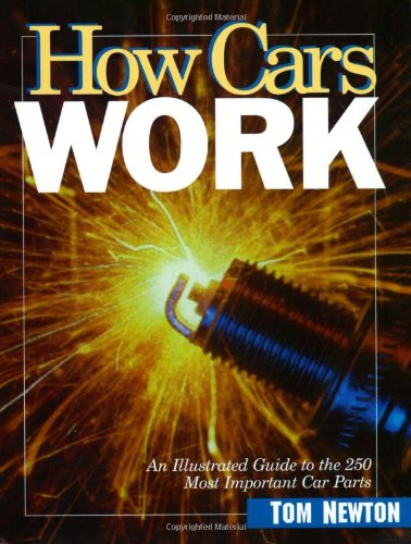 How Cars Work By Tom Newton