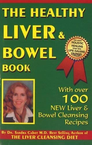 The Healthy Liver & Bowel Book By Sandra Cabot
