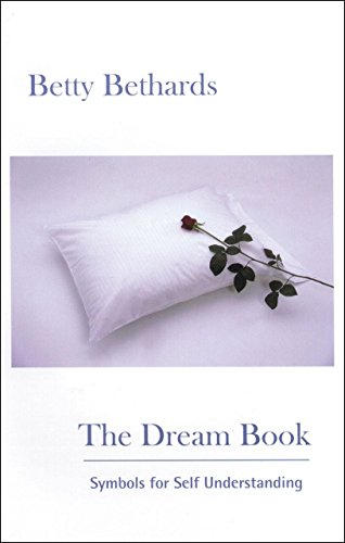 The Dream Book By Betty Bethards (Betty Bethards)