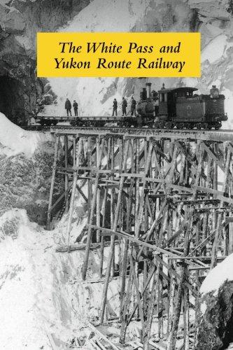 White Pass & Yukon Route Railw By G. Wilson