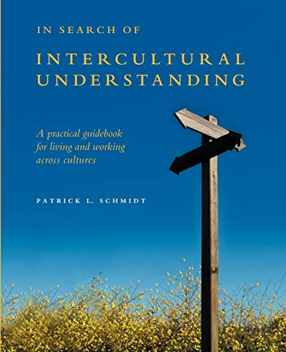 In Search of Intercultural Understanding By Patrick Schmidt