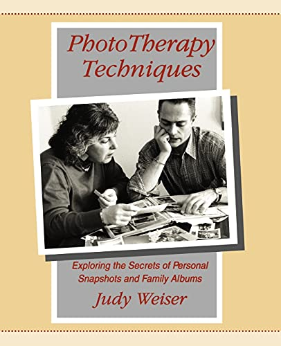 Phototherapy Techniques By Judy Weiser