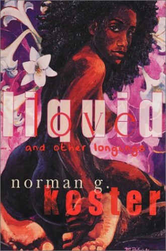 Liquid Love and Other Longings By Norman G Kester