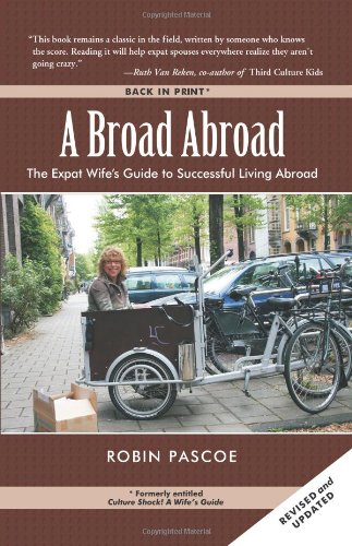 A Broad Abroad By Robin Pascoe