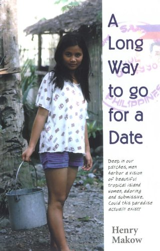 A Long Way to Go for a Date By Henry Makow