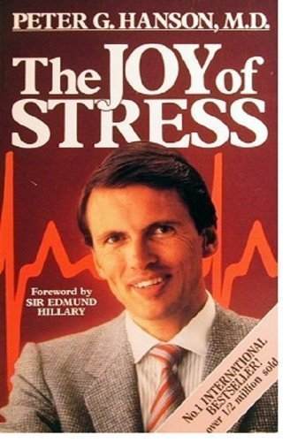 The Joy of Stress By P. Hanson