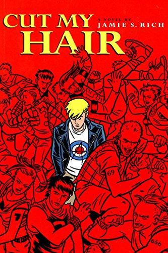 Cut My Hair Illustrated Novel By Jamie S. Rich