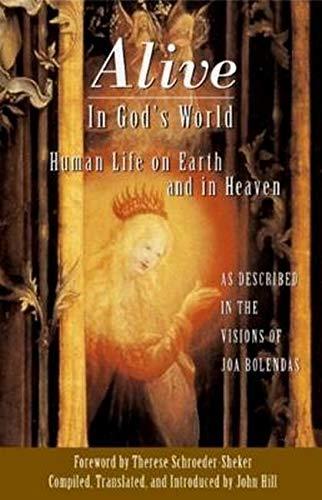 Alive in God's World By Joa Bolendas