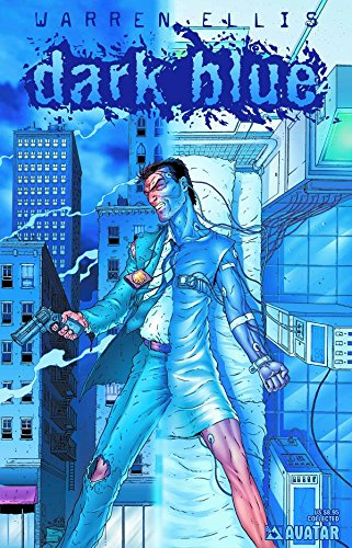 Dark Blue By Warren Ellis