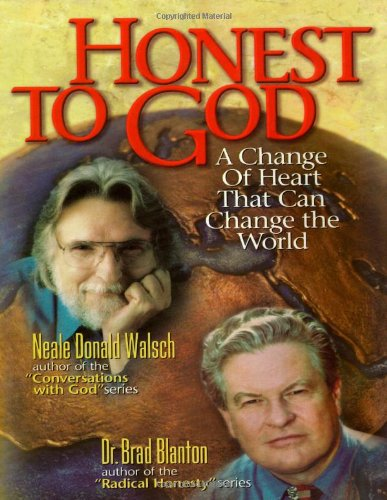 Honest to God By Neale Donald Walsch