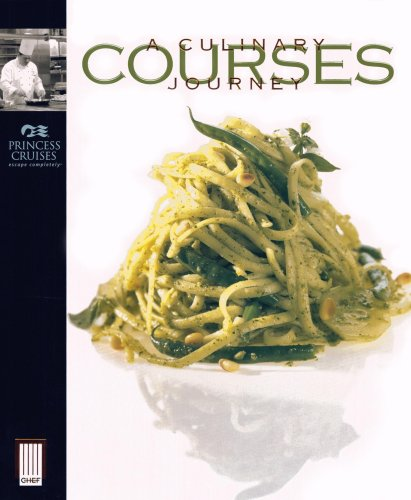 Courses: A Culinary Journey By Princess Cruises Princess Cruises