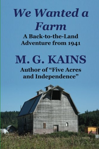 We Wanted a Farm By M. G. Kains