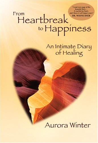 From Heartbreak to Happiness By Aurora Winter