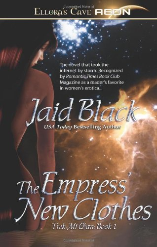 Trek Mi Q'an - The Empress' New Clothes by Jaid Black