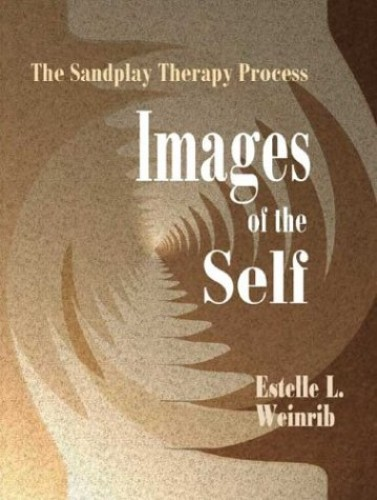 Images of the Self By Estelle L. Weinrib