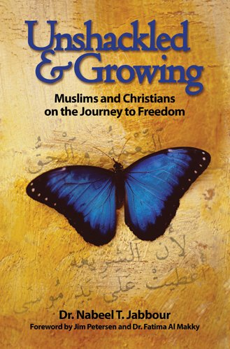 Unshackled And Growing By Nabeel Jabbour