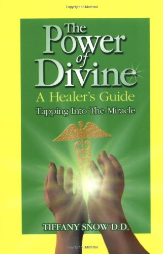 The Power of Divine By Tiffany Snow