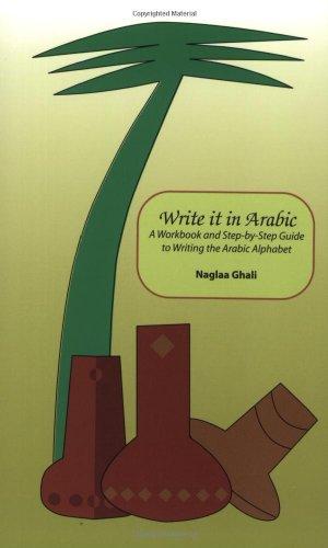 Write It in Arabic By Naglaa Ghali