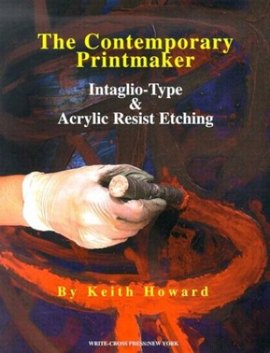 The Contemporary Printmaker By Keith Howard (School of Oriental and African Studies, London)