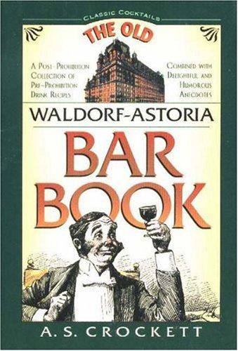 Waldorf-Astoria Old Bar Book By A. S. Crockett